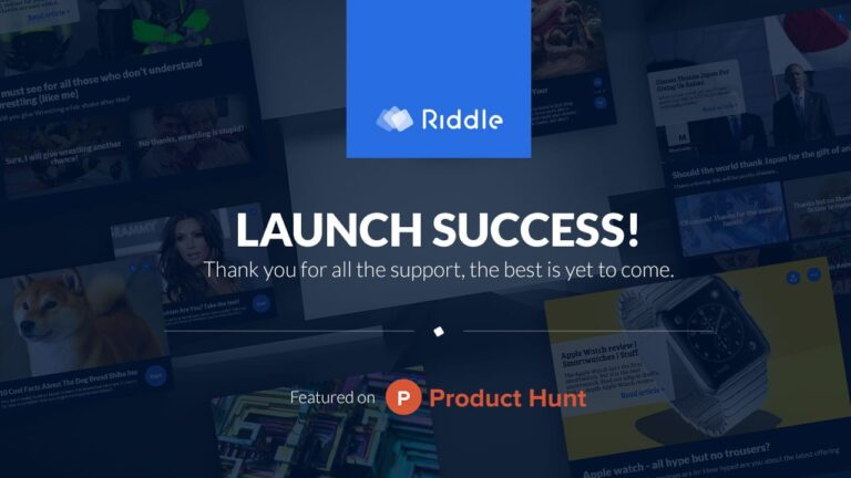 Launching Riddle - Post Mortem