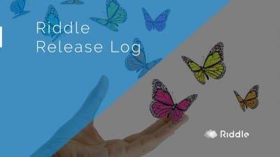 Riddle Release Log - all the new features we added to Riddle.com recently