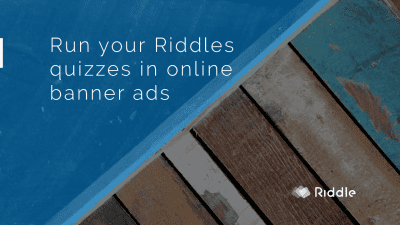 Run your riddles in banner ads