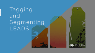 Tagging and Segmenting Leads using AWeber and Riddle