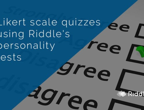 Likert scale quizzes with Riddle's personality tests