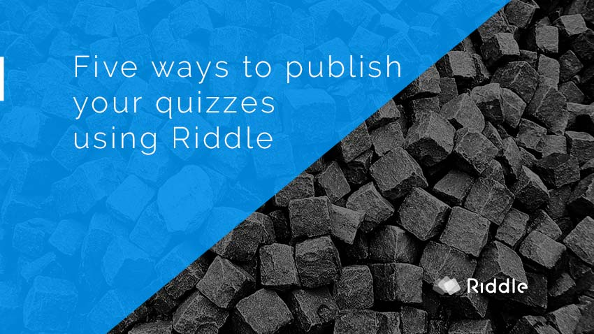 Embed online quizzes on your site with Riddle's quiz creator