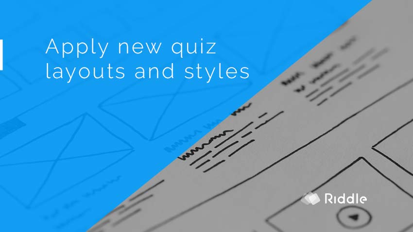 Apply new quiz styles or layouts