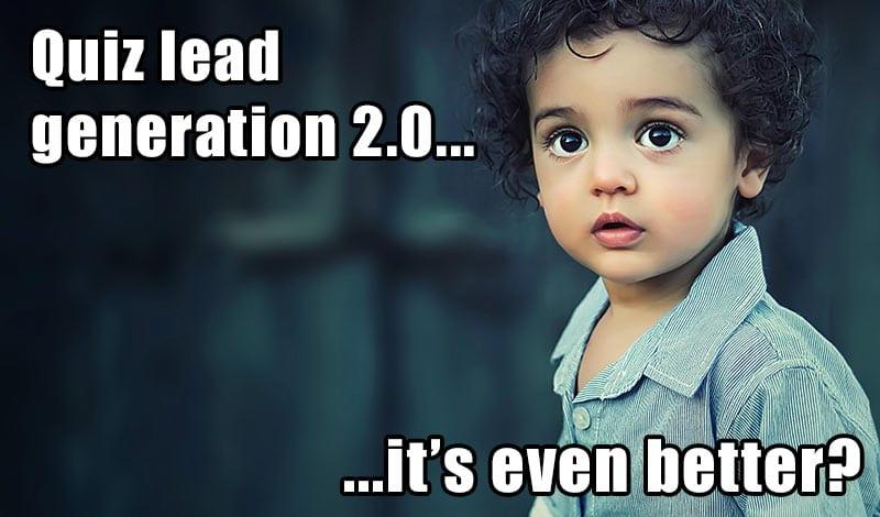 quiz lead generation 2.0
