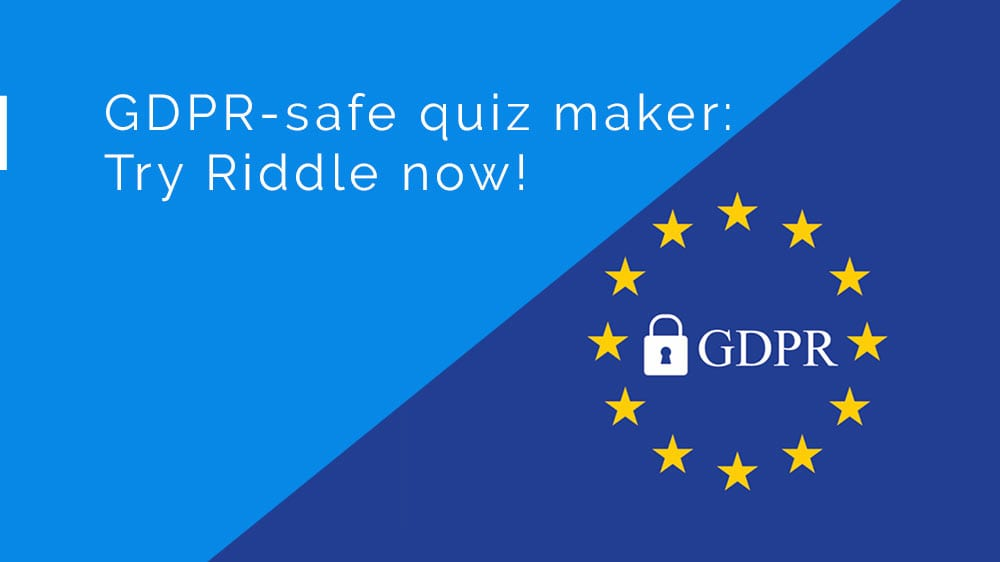 Try Riddle now – a fully GDPR-compliant quiz maker