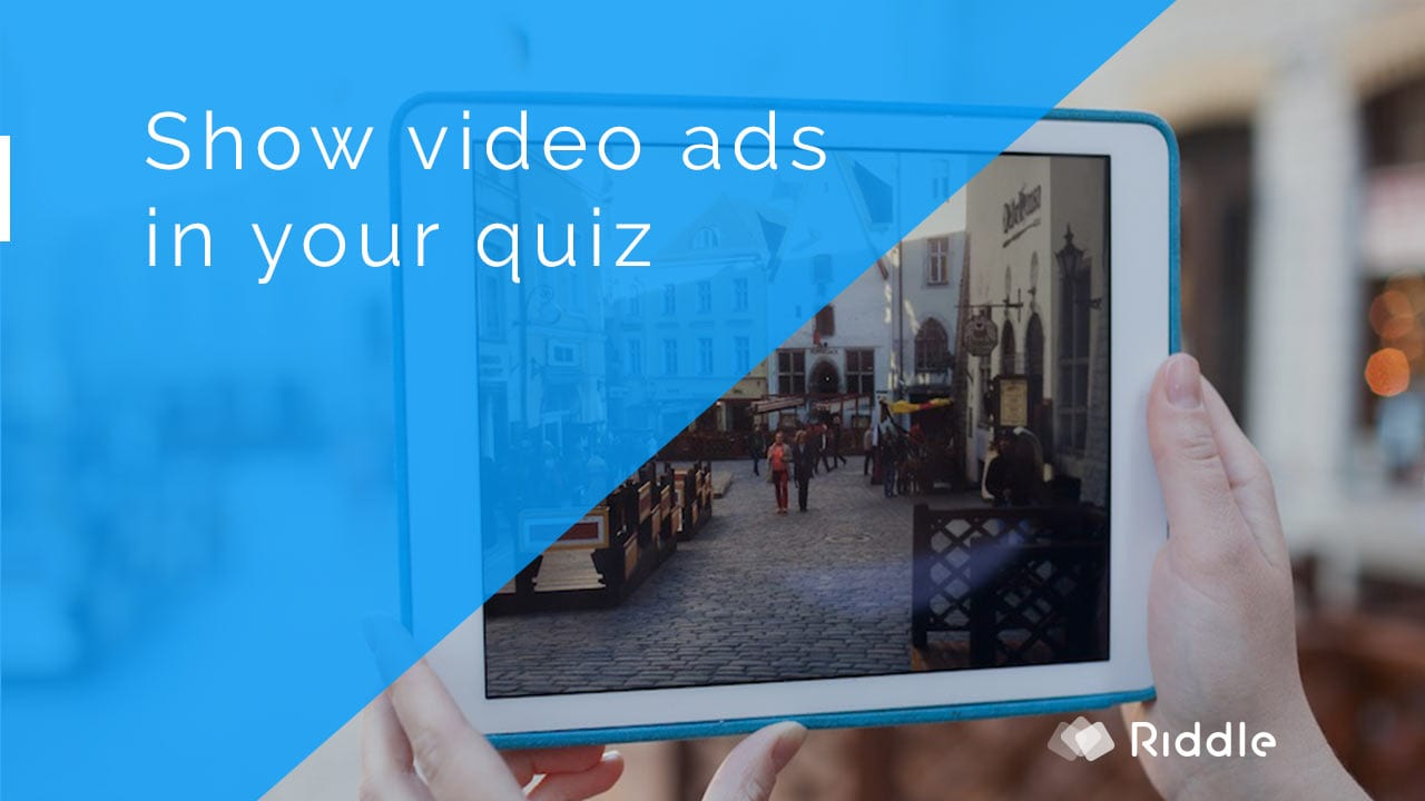 Show your video ad in each quiz