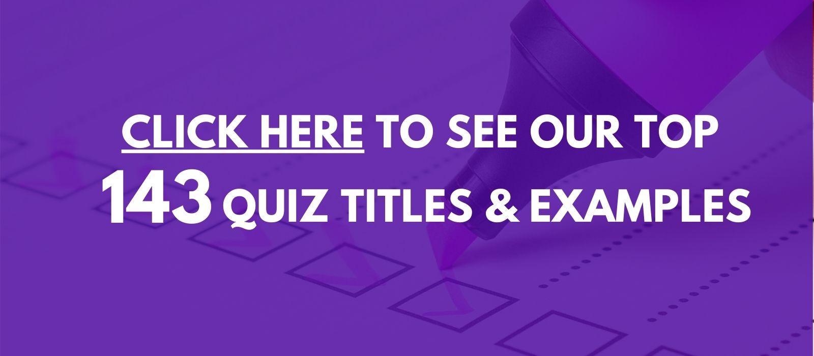 143 online quiz examples