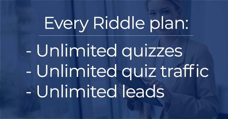 Riddle unlimited pricing